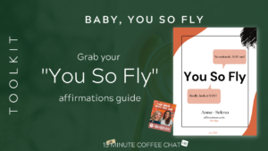 Toolkit You So Fly Affirmation Guide